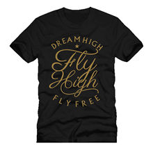 New T Shirts Funny Tops Tee New Unisex Funny Topsdream FLY HIGH FLY FREE typography quote words mashup dtg mens t shirt tees new t shirts funny tops tee new unisex funny topsno more heroes fire fighte new york la ny mashup dtg mens t shirt tees