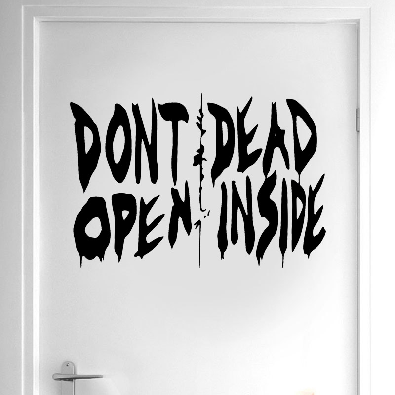 The Walking Dead Art Wall Decal Sticker Vinyl Home Decor Door Don 39 t Open Dead Inside Quote Removable Interior Wallpaper DR15 in Wall Stickers from Home amp Garden