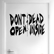 The Walking Dead Art Wall Decal Sticker Vinyl Home Decor Door Dont Open Inside Quote Removable Interior Wallpaper DR15