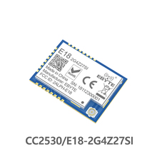 E18-2G4Z27SI CC2530 Zigbee ячеистой сети 27dBm PA CC2592 SMD разъем IPEX ввода-вывода Порты и разъёмы 500 МВт радиопередатчик большого радиуса действия приемник
