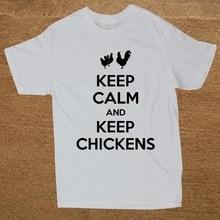 Brand Clothing Keep Calm and Keep Chickens hens pets farm Funny T Shirt Tshirt Men Cotton Short Sleeve T-shirt Top Camiseta