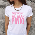 Women ON WEDNESDAYS WE WEAR PINK Mean Girls T-shirt Top Fashion Tumblr cotton tee