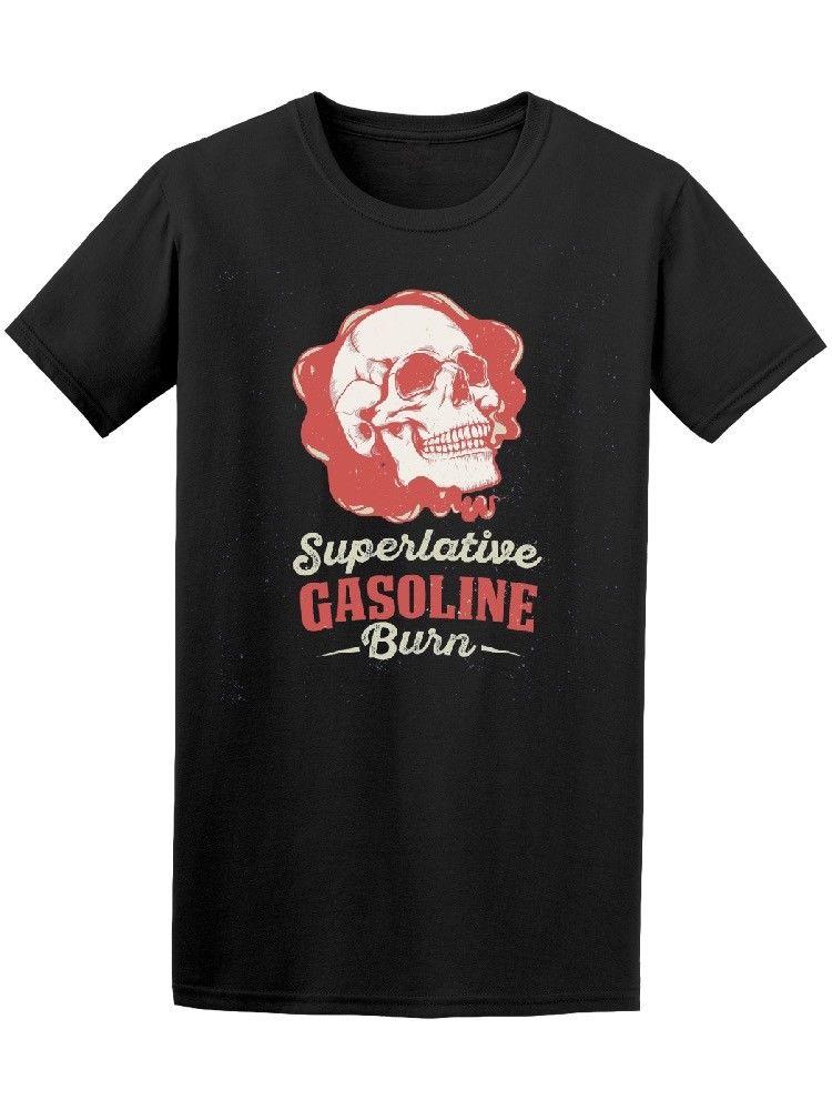 Superlative Gasoline Burn Skull Mens Tee -Image by Shutterstock T-Shirt Summer Novelty Cartoon T Shirt