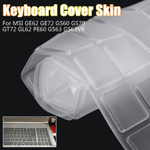 Waterproof Laptop Keyboard Protect Film Notebook Keyboard Cover for MSI GE62 GE72 GS60 GS70 GT72 GL62 PE60 GS63 GS63VR(China)