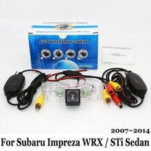 Автомобильная Камера Заднего вида Для Subaru Impreza WRX/STi Sedan 2007 ~ 2014/RCA AUX Проводной Или Беспроводной/HD CCD Ночного Видения Резервного Копирования камера
