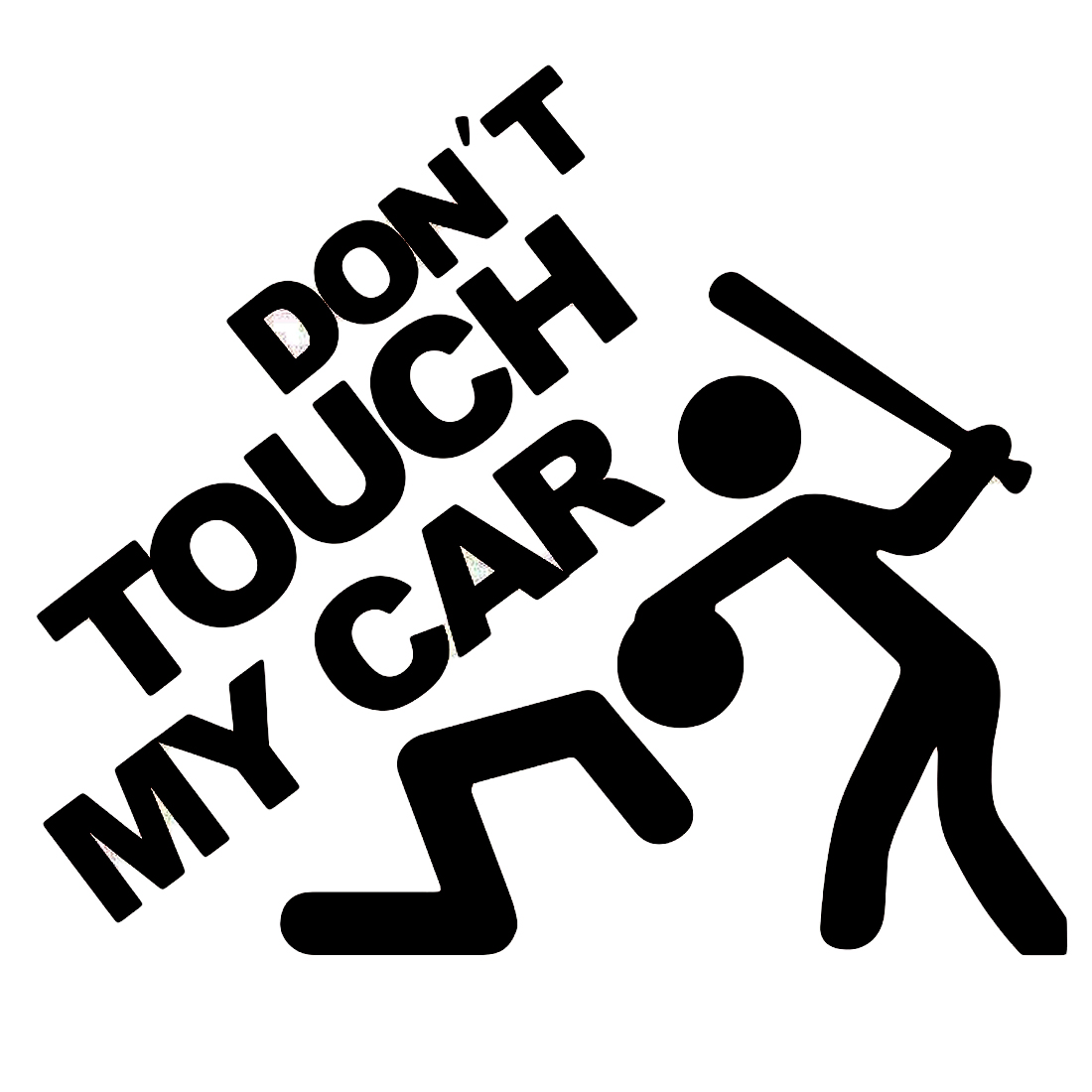 14*12cm Safety Warning Vinyl Car stickers DO NOT TOUCH MY CAR  car motorcycles decal styling accessories