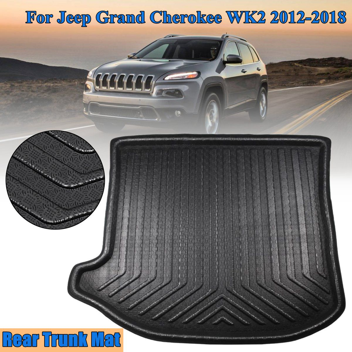 New Tray Liner Cargo Rear Trunk Car styling Interior Accessories Boot Liner Waterproof Mat For Jeep Grand Cherokee WK2 2012-2018 car believe custom car trunk mat for peugeot 5008 508 206 4008 306 307 308 207 cargo liner interior accessories car styling