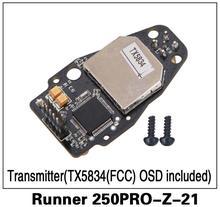 10o % Оригинал Walkera runner250 Pro GPS Радиоуправляемый квадрокоптер Запчасти передатчик (tx5834 (FCC) osd в комплекте) бегун 250pro-z-21