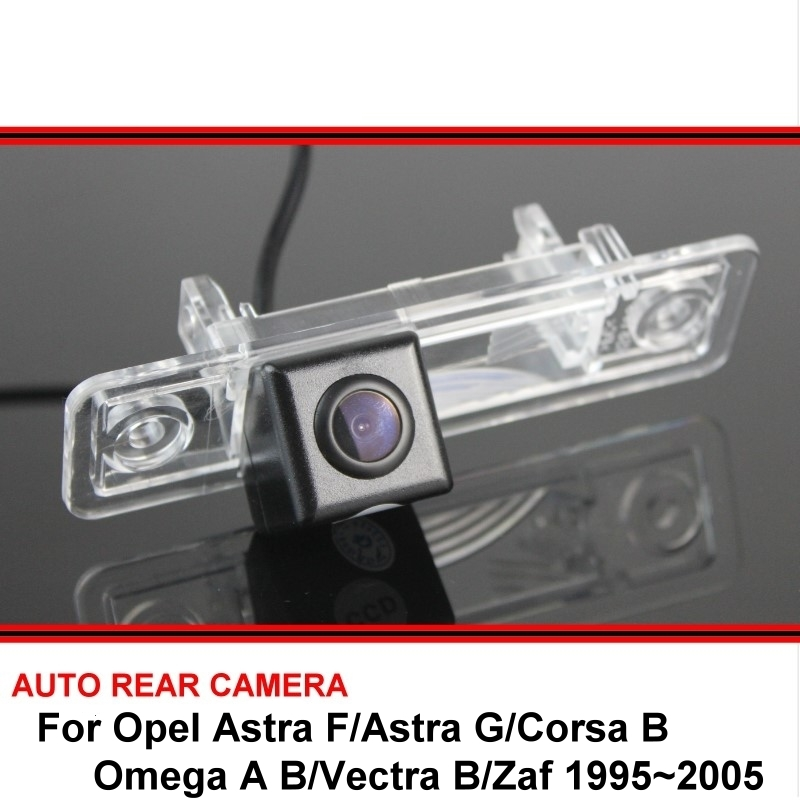 For Opel Astra F/Astra G/Corsa B/Omega A B/Vectra B/Zaf 1995~2005 Rear View Camera Car Back Up Reverse Vehicle Camera CCD