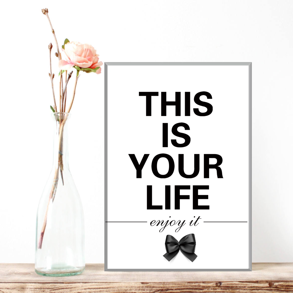 This Is Your Life Quote Art Poster Canvas Print Quote This Is Your Life Enjoy It Wall