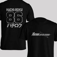 2019 Funny Double Side New Akina Speed Star Takumi Fujiwara Ae86 Initial D Manga Hachiroku Men T-Shirt Unisex Tee