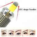 50 UNIDS en Forma de U 18 Pines Microblading Aguja Del Tatuaje de Cejas Cuchillas Para Manual de Maquillaje Permanente Pluma de la Ceja 3D Bordado 18 agujas