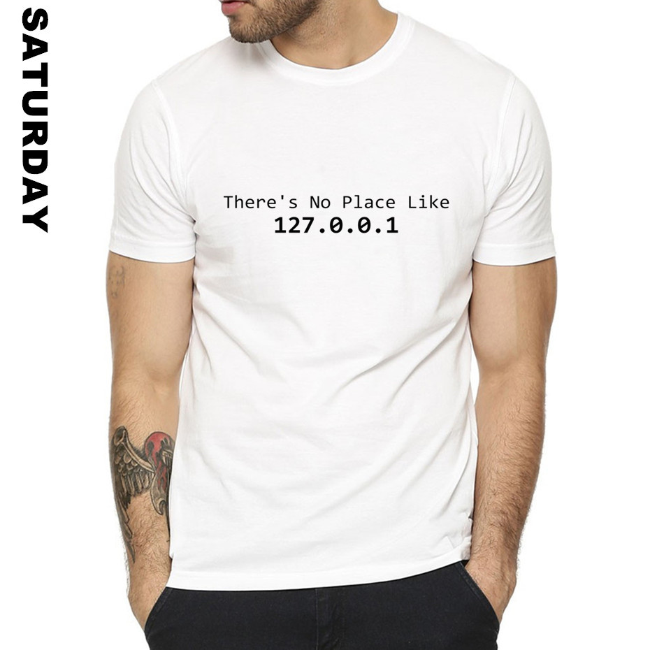 IP Address There Is No Place Like 127.0.0.1 Design Funny T Shirt for Men and Women,Short Sleeve O-Neck  T-Shirt Men's Streewear