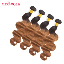 Miss Rola Hair Pre-colored Ombre Brazilian Body Wave Non-remy Hair 4 Bundles #T1B/30 Color  Human Hair Weaving  Extensions Haare