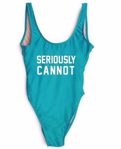 One Piece Bodysuit Swimwear SERIOUSLY CANNOT Swimsuit Beachwear Sexy Style Girl Jumpsuit Bathing suits Monokinis Customn