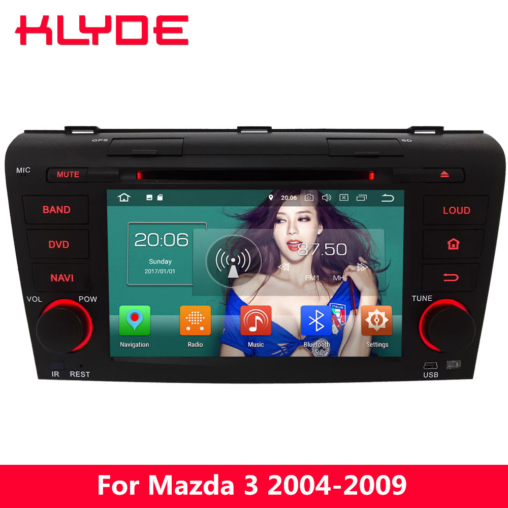 KLYDE 4G Octa Core Android 8.0 4GB RAM 32GB ROM Car DVD <font><b>Multimedia</b></font> Player Radio Stereo For <font><b>Mazda</b></font> <font><b>3</b></font> 2004 2005 2006 <font><b>2007</b></font> 2008 2009 image