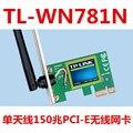 2017 nova TL-WN781N Embutido PCI-E 150 M placa de rede Sem Fio placa de rede sem fio para PC