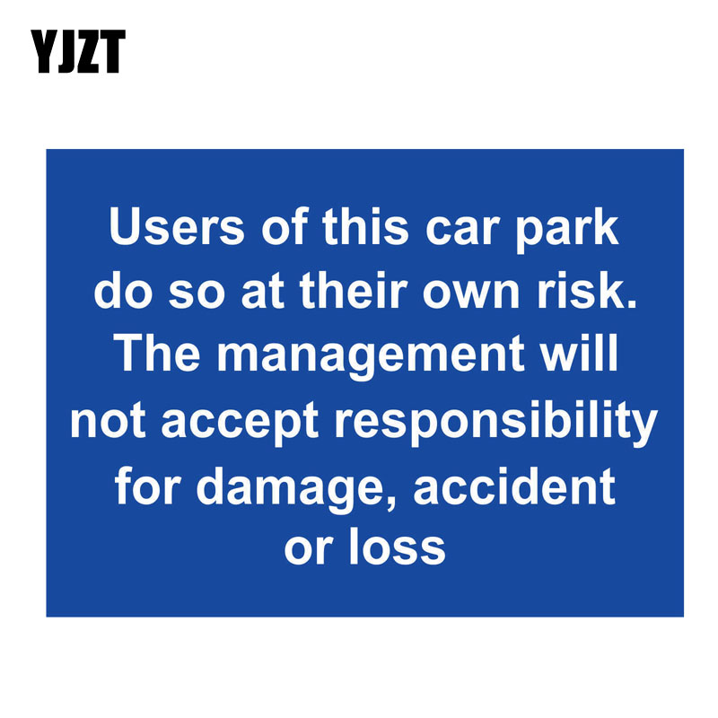 YJZT 14.5CM*10.6CM Users Of This Car Park Do So At The Car Sticker Decal PVC 12-0833