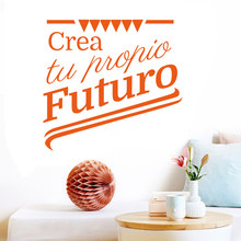 Sticker Spanish quotes to create your own future vinyl wall stickers decals art mural stickers wall decoration home decorDD0175