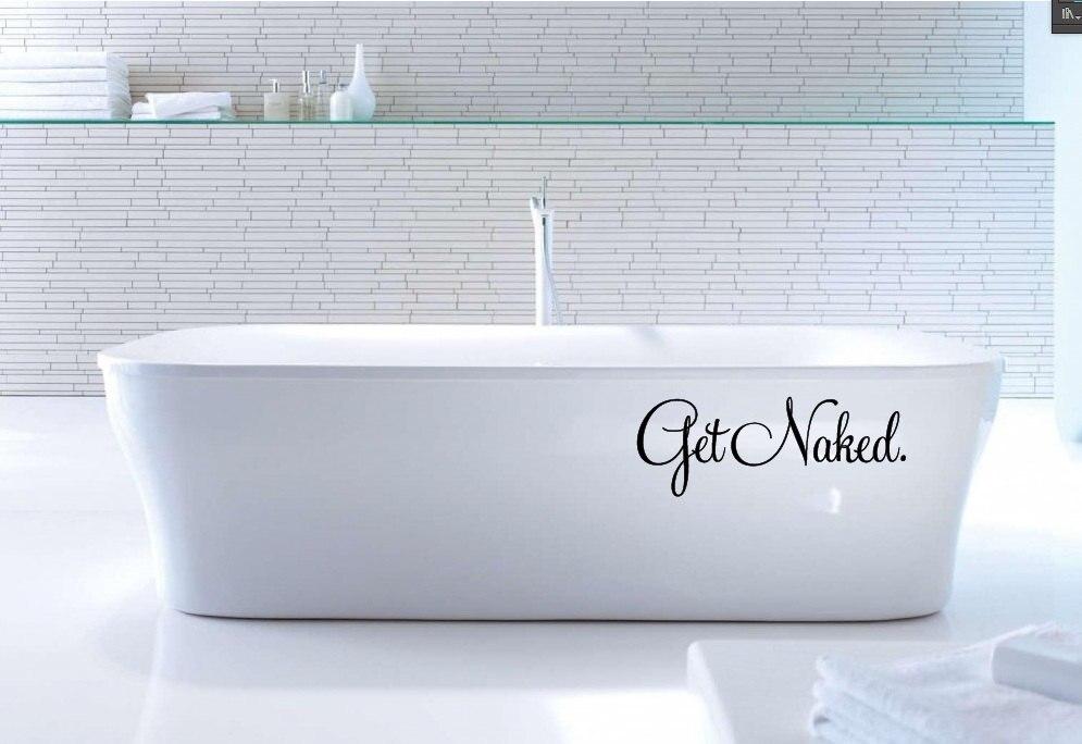 US $1.98 40% OFF Lustige Zeichen Get Naked Vinyl Poster Badezimmer Tapete  Badewanne Aufkleber Reinigung Waschraum Aufkleber Removable Qualität ...