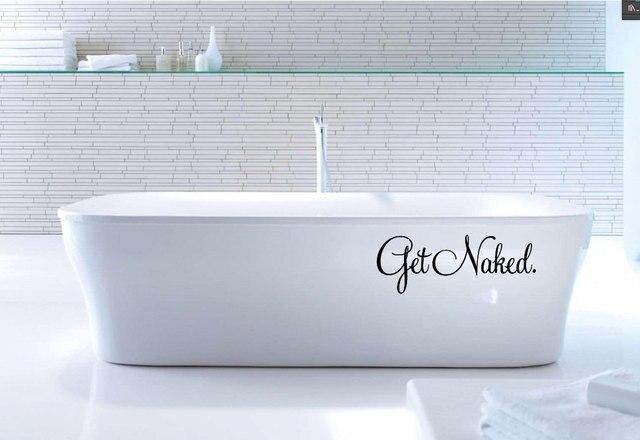 Lustige Zeichen Get Naked Vinyl Poster Badezimmer Tapete Badewanne