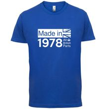 1978 British Parts - 38th Birthday Mens T-Shirt 13 Colours Gift PresentPrint T Shirt Short Sleeve Hot Mans Unique