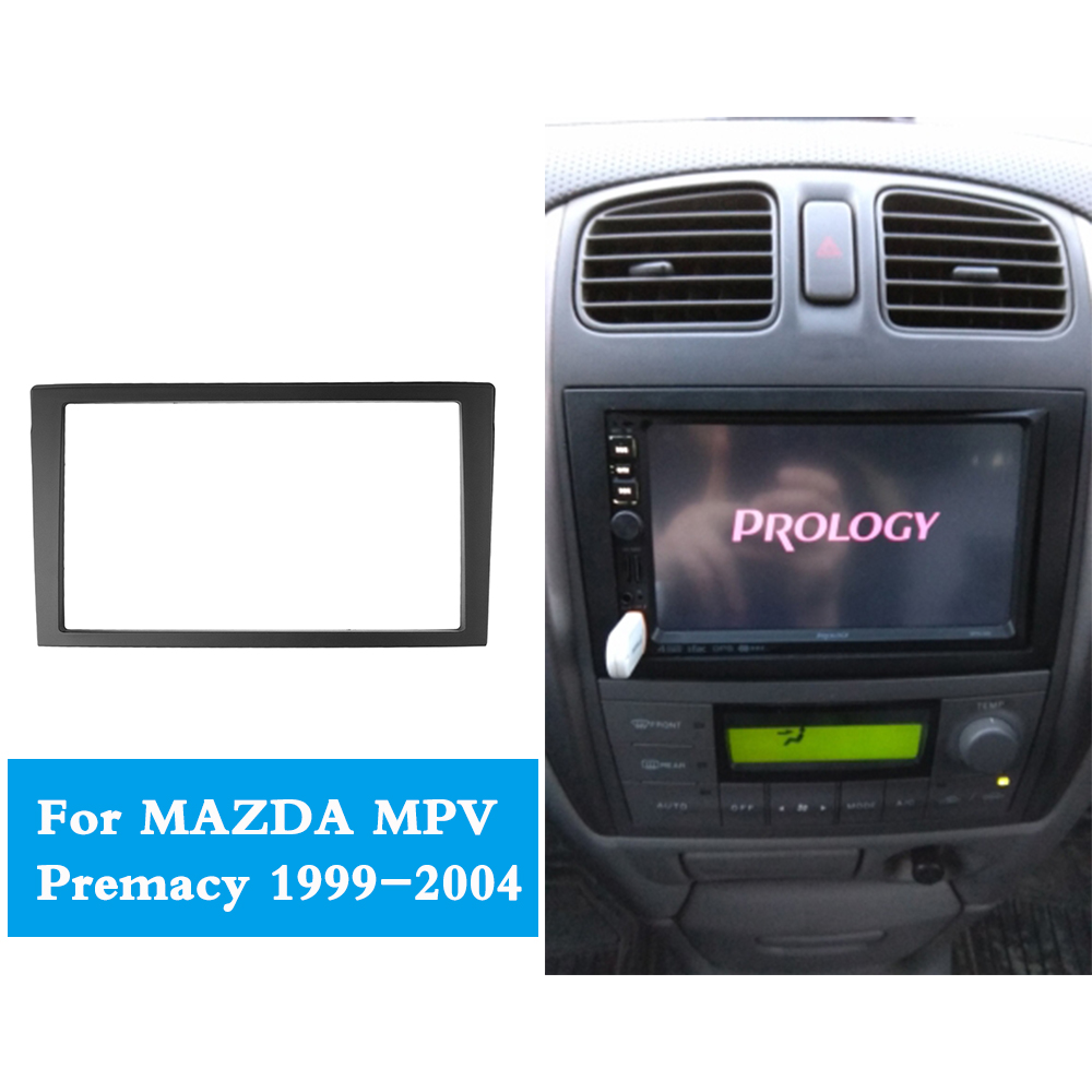 Image 5 - Double 2 Din Fascia for MAZDA MPV Premacy Radio DVD Stereo Panel Dash Mounting kit CD Plate Refit Installation Trim Frame Bezel-in Fascias from Automobiles & Motorcycles