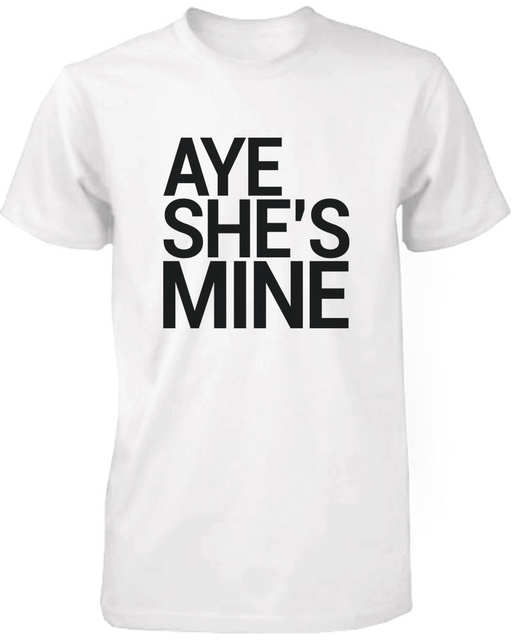Online Shop Aye Mine Matching Couple T Shirts Boyfriend Girlfriend