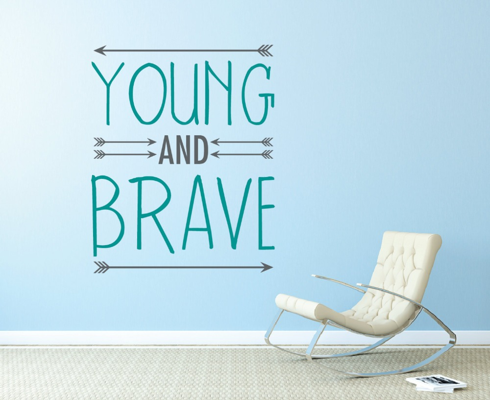 Brave Quotes Removeble Yong And Brave Quotes Motivation Wall Sticker Arrows