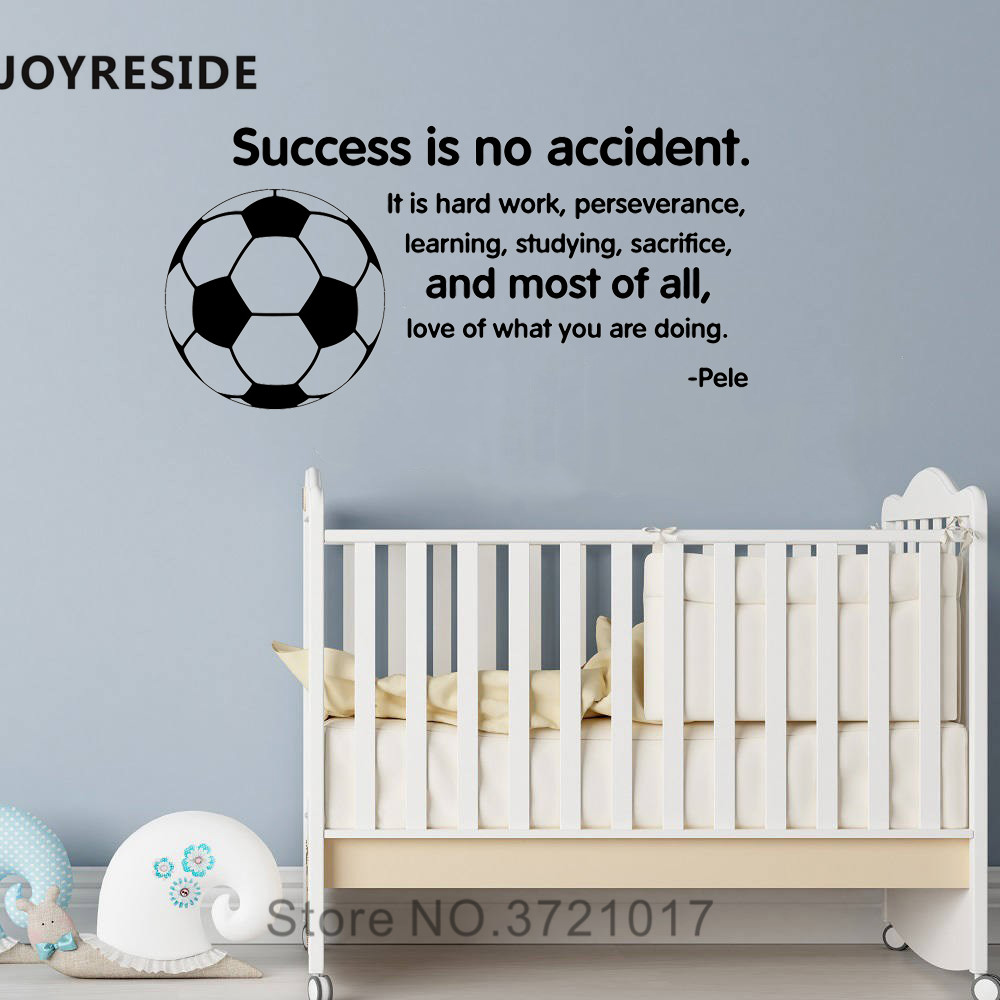 Joyreside Success Is No Accident Wall Decal Vinyl Sticker Soccer Home Decor Baby Boys Kids Bedroom Interior Design Mural A555 Wall Stickers Aliexpress