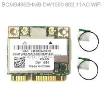 Новый Broadcom BCM94352HMB D e l DW1550 WiFi карта + Bluetooth 4,0 867 Мбит/с WLAN Беспроводная-AC 867 Мбит/с 802.11ac PCI-E 2,4 ГГц 5 ГГц