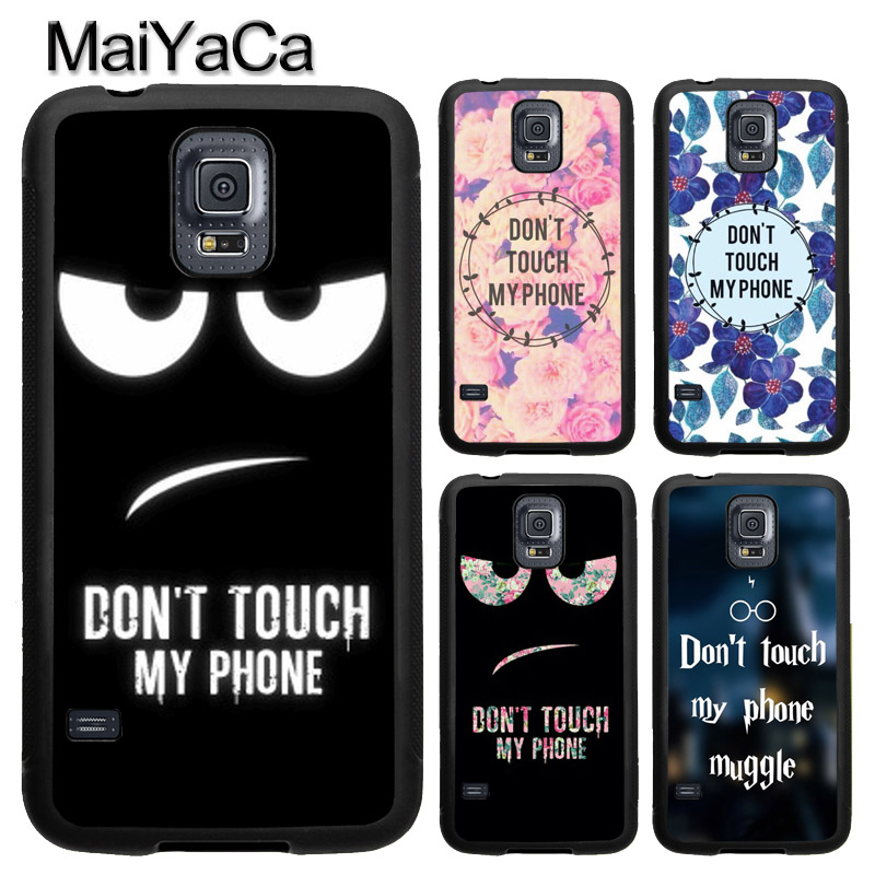 MaiYaCa Do Not Touch My Phone Full Cover Rubber Case for Samsung Galaxy S8 S9 Plus S4 S5 S6 S7 edge Note 8 Note 5 Case