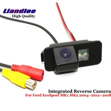 Liandlee Car Reverse Camera For Ford EcoSport MK1 MK2 2004~2012~2018 Backup Parking Rear View Camera / Integrated High Quality new high quality rear view backup camera parking assist camera for toyota 86790 42030 8679042030