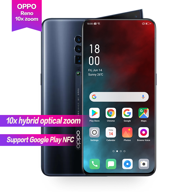 OPPO Reno 10x zoom 6.6Full Screen Support NFC Side rotation camera Super VOOC Octa Core 48MP+13MP+8MP 4065mAh Fingerprint ID