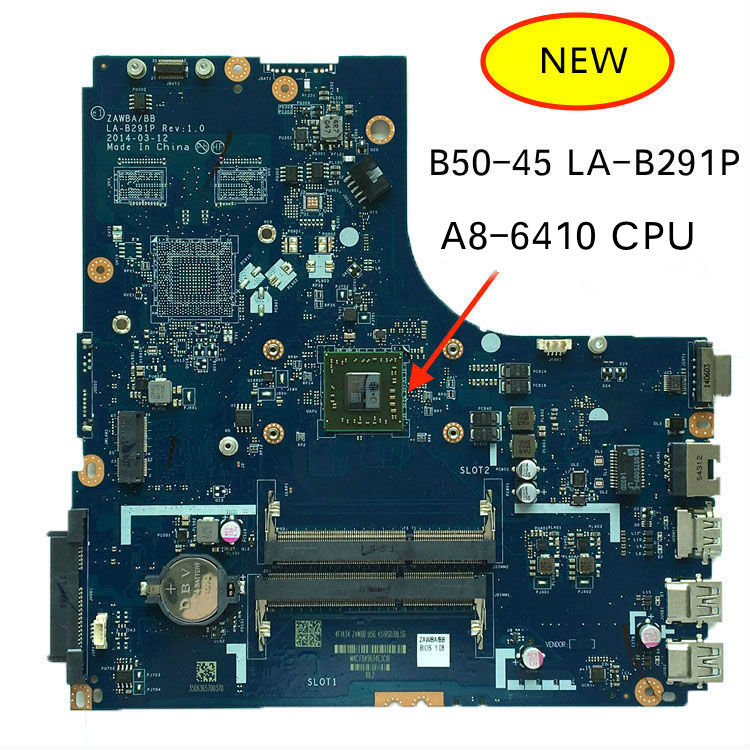 Working Perfectly For Lenovo B50-45 ZAWBA BB LA-B291P Laptop Motherboard A8-6410 CPU