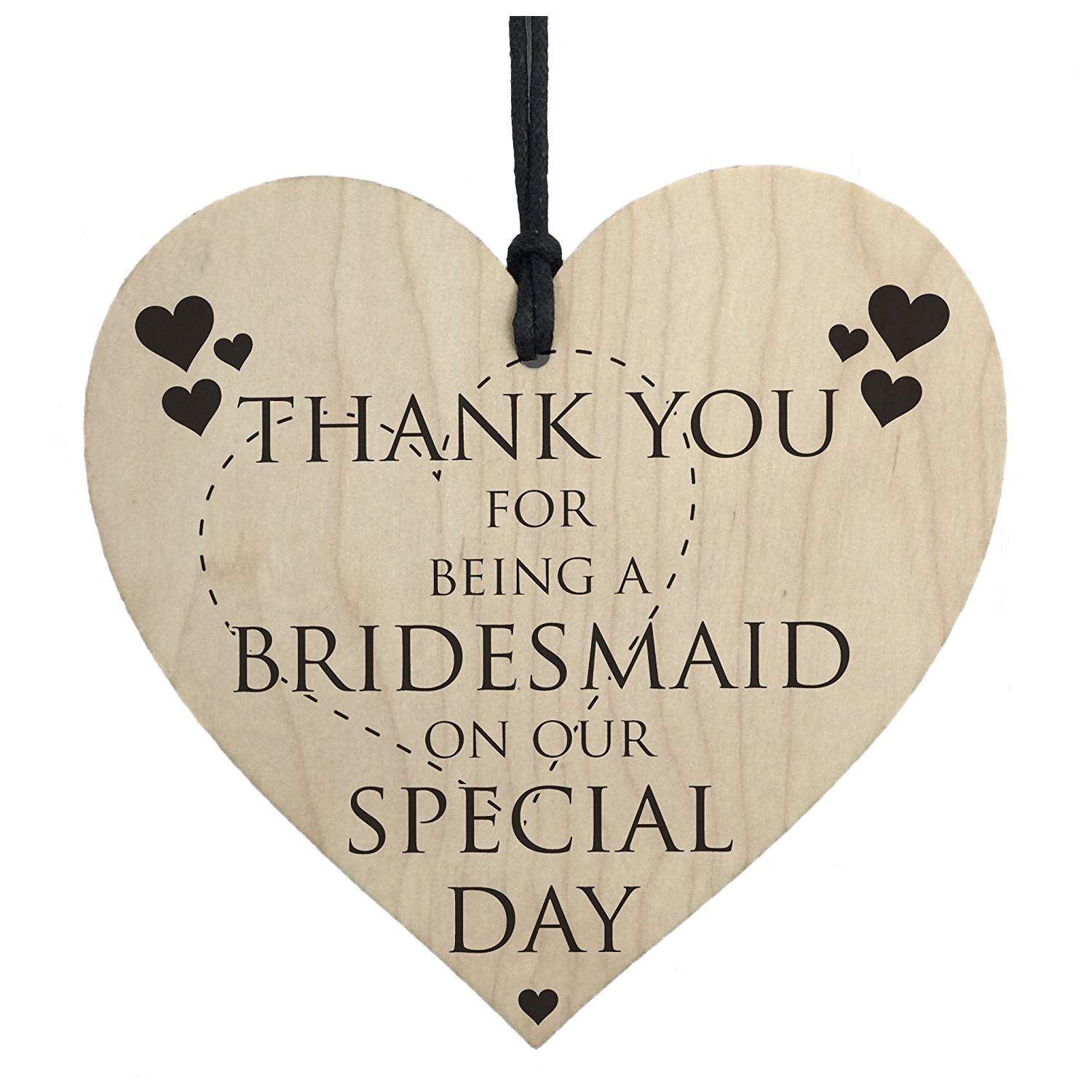 Thank You For Wedding Gift: Thank You For Being A Bridesmaid Wooden Hanging Heart