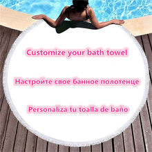 Picture Customize Towel Custom Diameter 150 cm Digital Printed Custom Large Microfiber Round Beach Towels With Tassel Photos(China)