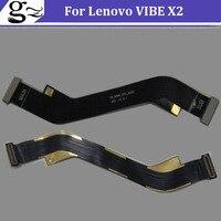 Lenovo VIBE X2 Ana FPC için 100% Orijinal X2 Anakart Flex Kablo Ücretsiz Nakliye