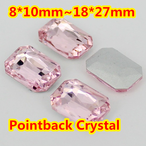 Light Pink Rectangle Shape Crystal Fancy Stone Point Back Glass Stone For DIY Jewelry Accessory.10*14mm 13*18mm 18*25mm 20*30mm pink point