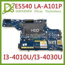 KEFU LA-101P motherboard for DELL E5540 Laptop Motherboard I3-4010U/I3-4030U VAW50 LA-A101P Tested work OK original motherboard цена и фото