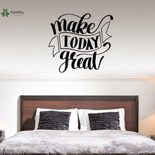 YOYOYU Vinyl Wall Decal Make Toady Greal Inspirational Discourse Interior Modern Decoration Stickers FD170 discourse