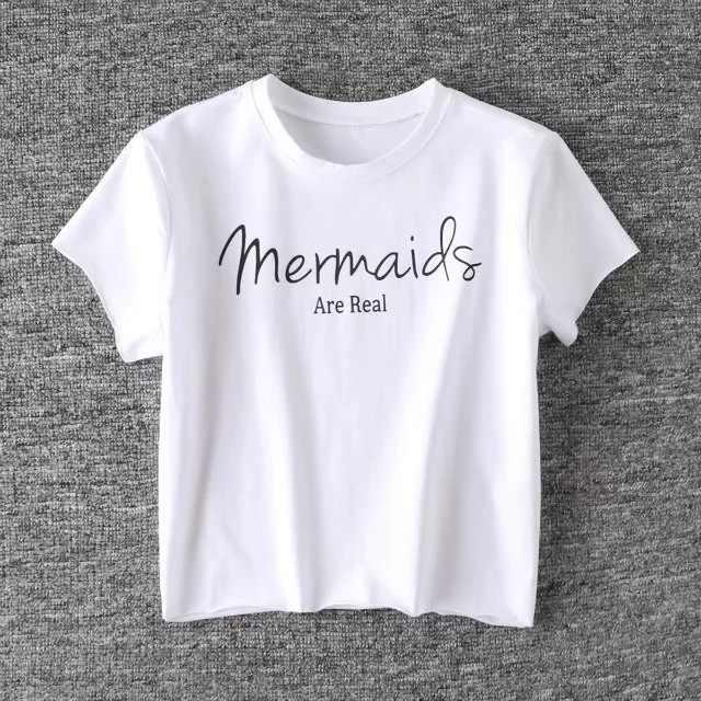 2018 Zomer Harajuku Zwart Wit T-shirt Vrouwen Dames Top Zeemeerminnen Zijn Echte Brief Print Casual Grappige t-shirts Crop Top femme