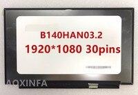 Free Shipping New original B140HAN03.2 B139HAN03.2 1920 * 1080 30 pin interface perfect A + screen