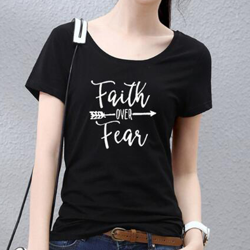 Women T-Shirt Short Sleeve Faith Over Fear Arrow Print fashion Casual Short Sleeve O Neck T Shirt Female Lady Tumblr Funny Tee