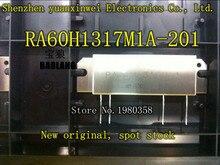 1 قطعة RA60H1317M1A 201 RA60H1317M1A RA60H1317M 1A 60W 135 175MHZ جديد الأصلي