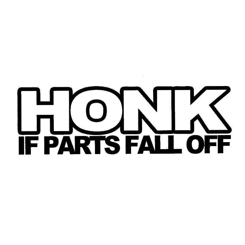 18 5 6cm Honk If Parts Fall Off Interesting Car Vinyl Body