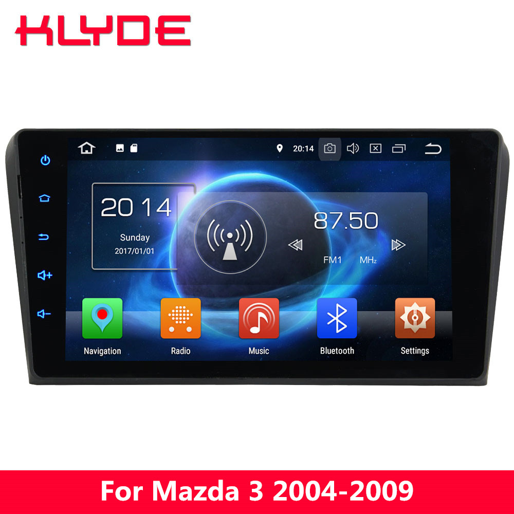 KLYDE 9 IPS 4G Android 8.0 Octa Core 4GB RAM+32GB Car DVD Player Radio GPS Navigation For Mazda 3 2004 2005 2006 2007 2008 2009 7 touch screen car dvd stereo player for mazda3 mazda 3 2004 2005 2006 2007 2008 2009 bluetooth radio gps navigation system