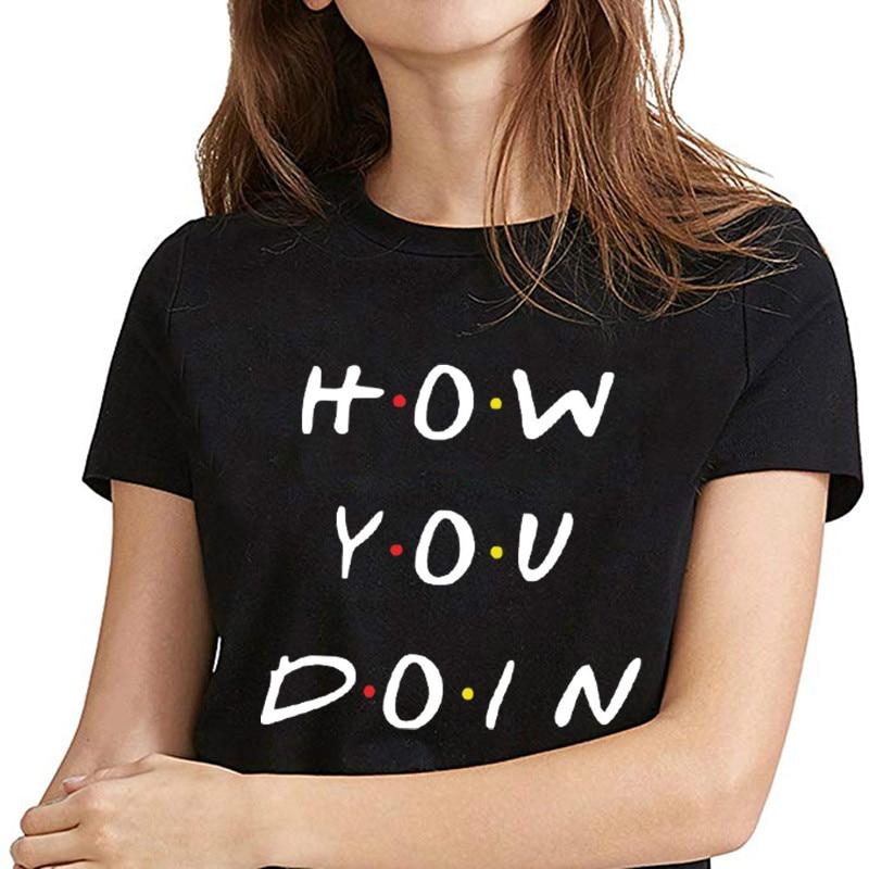 How You Doin Hipster Slogan VOGUE  T Shirt Women Best Friends Tshirt Black Summer Tops Korean Clothes Aesthetic Tee Shirt Femme