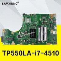 TP550LA GM I7 4510 CPU 4G RAM Motherboard For ASUS TP550L TP550LJ TP550LN TP550LA Notebook notebook motherboard mainboard