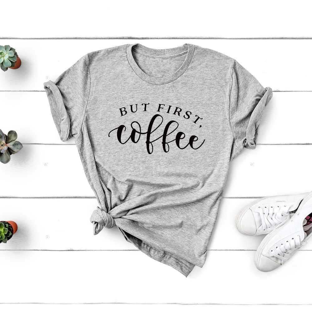 Но сперва кофе футболка Веселая рубашка влюбленных подарок для нее мамы хлопок
